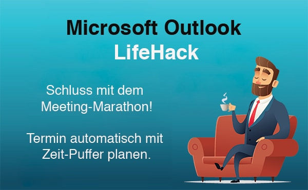 Outlook Meetings mit Zeitpuffer planen