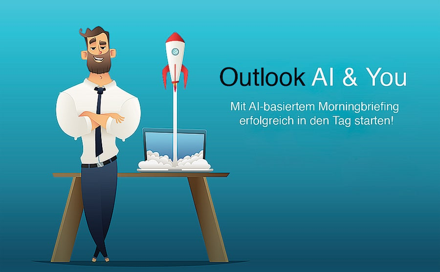Office 365 Outlook AI & You - mit Ai-basiertem Morningbriefing erfolgreich in den Tag starten