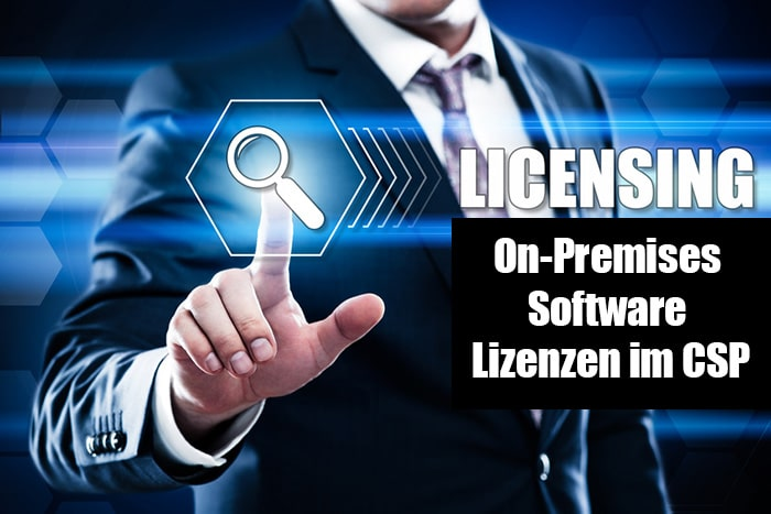 OnPremises Software Lizenzen im CSP (Cloud Solution Provider)